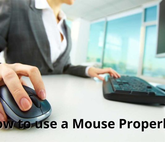 How to use a Mouse Properly