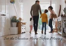 Set the Vacation Home Before Moving in